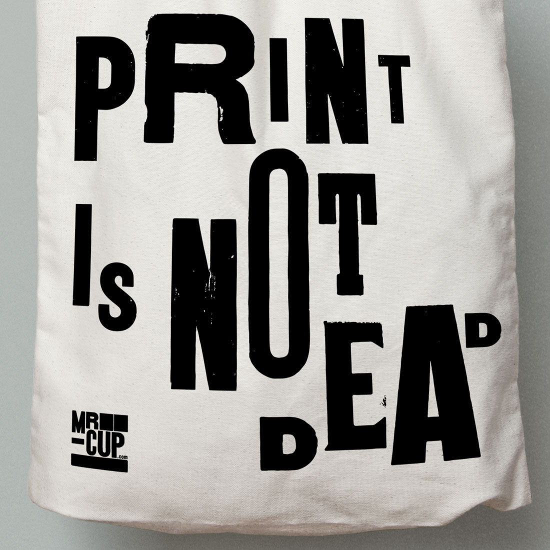PRINT IS NOT DEAD Tote Bag - MR CUP