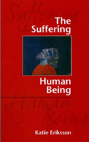 The Suffering Human Being