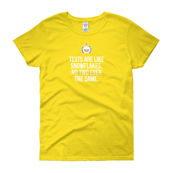 T-Shirt - Quotes - Tests are like Snowflakes + Logo - Women's