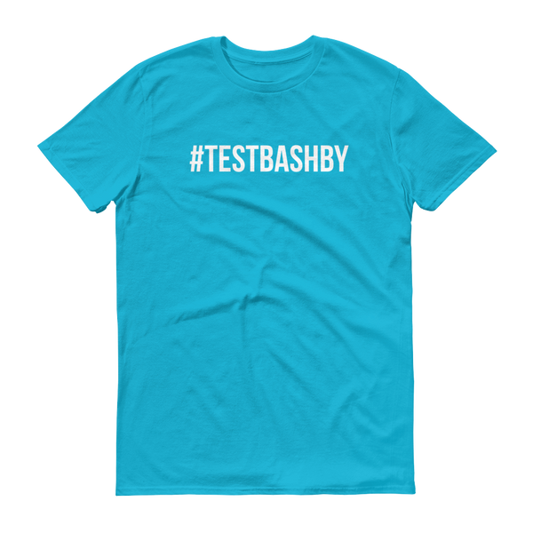 T-Shirt - TESTBASHBY - 5 Colours (Unisex)