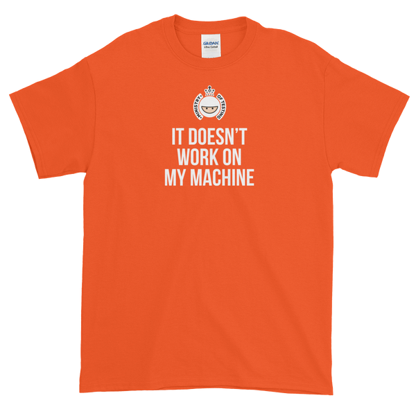 T-Shirt - Quotes - It Doesn't Work on My Machine + Logo - Men's