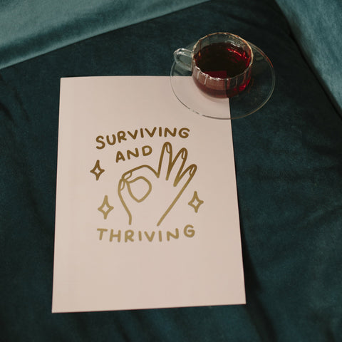 Surviving And Thriving A4 Gold Print