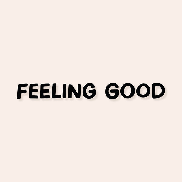 Feeling Good Mirror Decal
