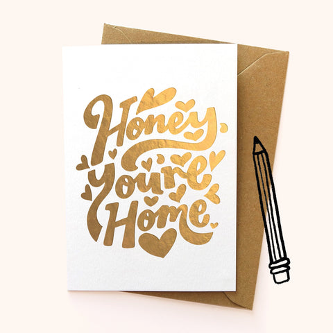 Honey You're Home Greetings Card Greetings Cards sighh