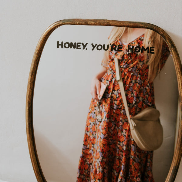 Honey, You're Home Mirror Decal