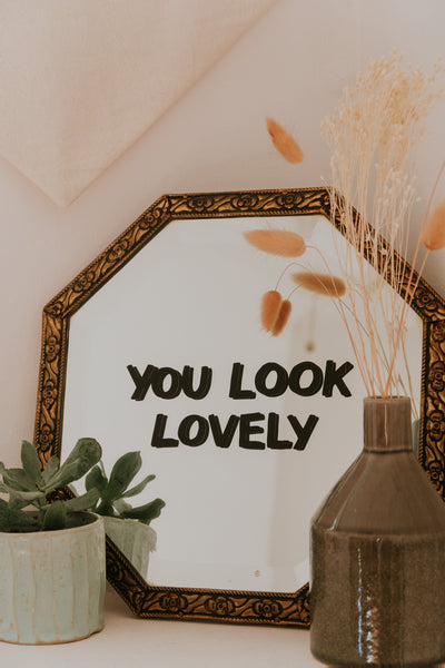 You Look Lovely Mirror Decal