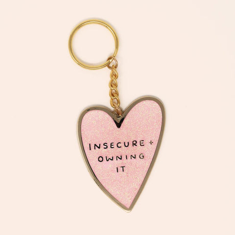 Insecure And Owning It Keyring Keyring sighh