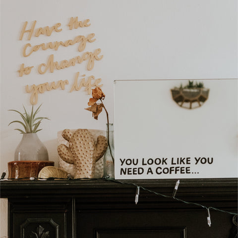 You Need a Coffee Mirror Decal