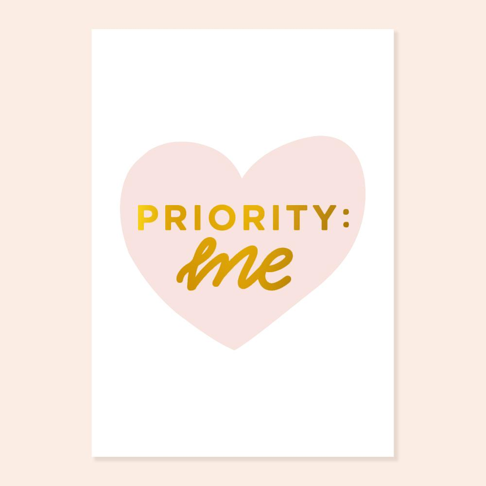 Priority: Me A4 Gold Foil Print