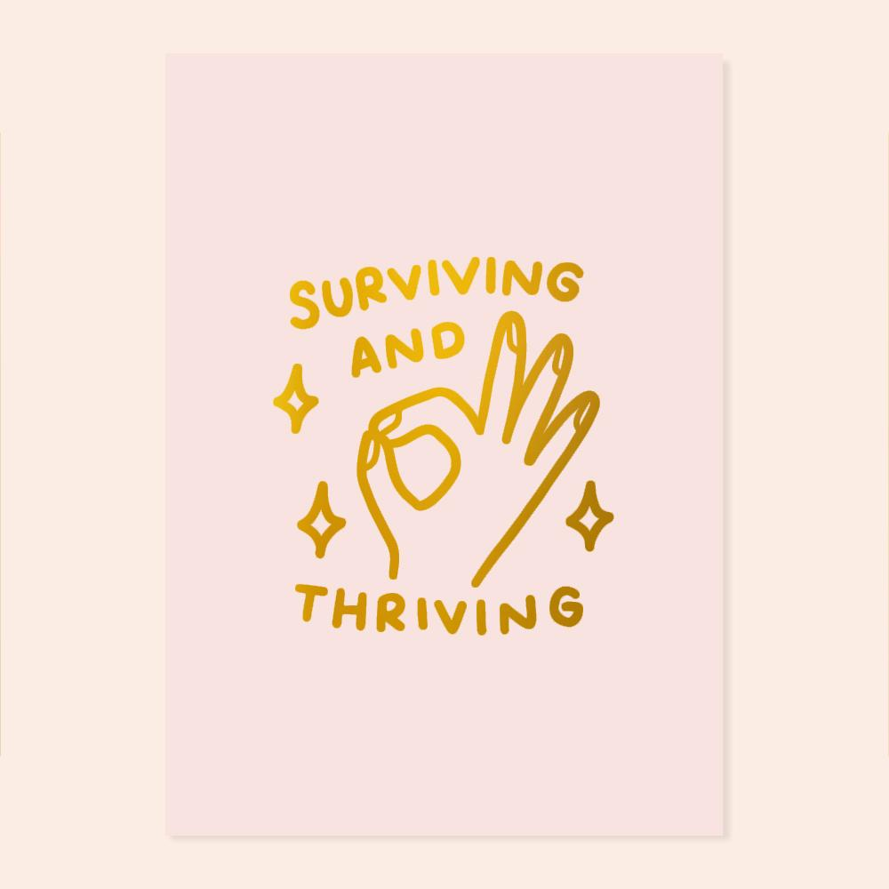 Surviving And Thriving A4 Gold Print Prints sighh