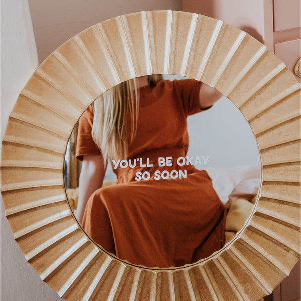 You'll Be Okay Mirror Decal