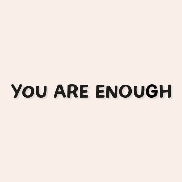 You Are Enough Mirror Decal