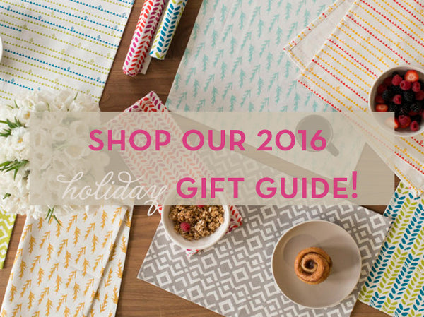Our 2016 Holiday Gift Guide is here!
