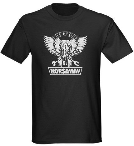 The ORIGINAL Horsemen Tee!