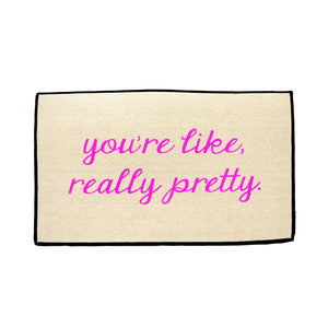 You're Like Really Pretty Doormat - LoveEmme, Product_Type, Product_Vendor