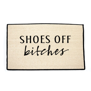 """Shoes Off Bitches"" Doormat - LoveEmme, Product_Type, Product_Vendor"