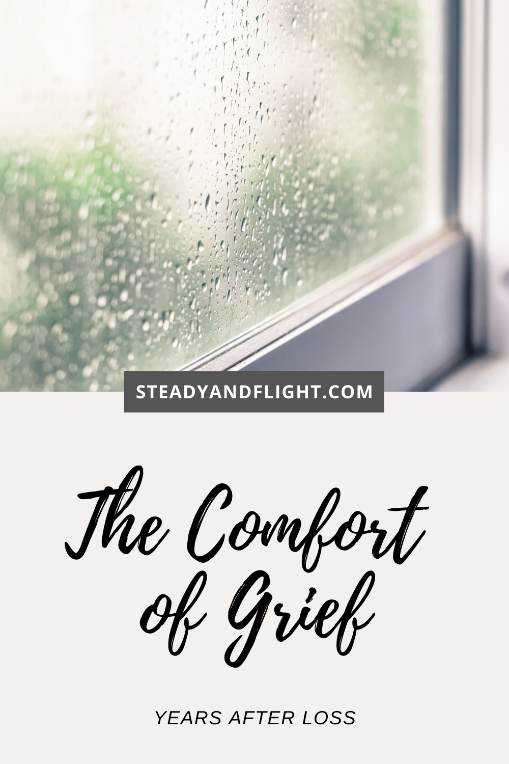 The Comfort of Grief