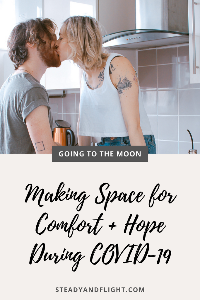 Going To The Moon - Self Care In Times Of Crisis