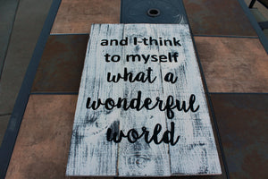 Wonderful World Sign - The Red Robin Studio