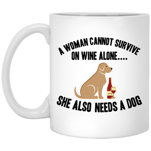 A Woman Cannot Survive On Wine Alone - Mugs - Our Pet Card