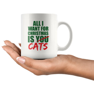Drinkware - All I Want For Christmas Is Cats - Mug