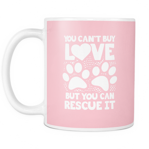 You Can't Buy Love - Mug - Our Pet Card