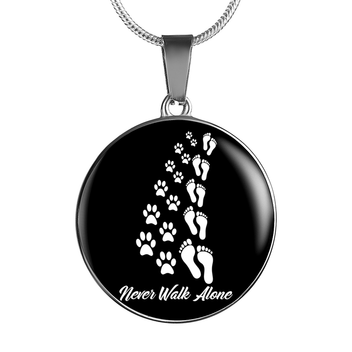 Never Walk Alone - Pendant Necklace - Our Pet Card