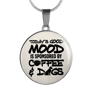 Today's Good Mood Coffee & Dogs - Pendant Necklace - Our Pet Card