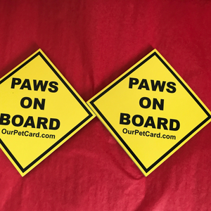 Paws On Board Sign Car Magnet - Our Pet Card