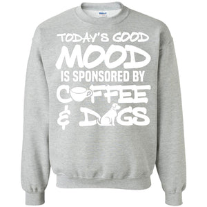 Today's Good Mood - Sweatshirt - Our Pet Card