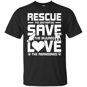 Rescue Save Love - T Shirt - Our Pet Card