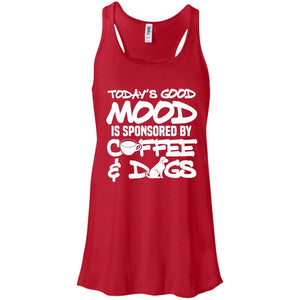 Today's Good Mood - Ladies Flowy Tank - Our Pet Card