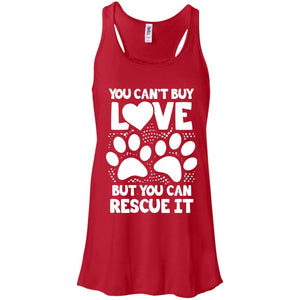 You Can't Buy Love - Ladies Flowy Tank - Our Pet Card