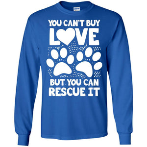 You Can't Buy Love - Long Sleeve - Our Pet Card