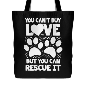 You Can't Buy Love Tote - Our Pet Card