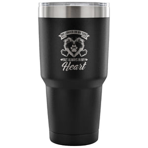 Tumblers - No Longer At My Side Stainless Steel 30oz Tumbler