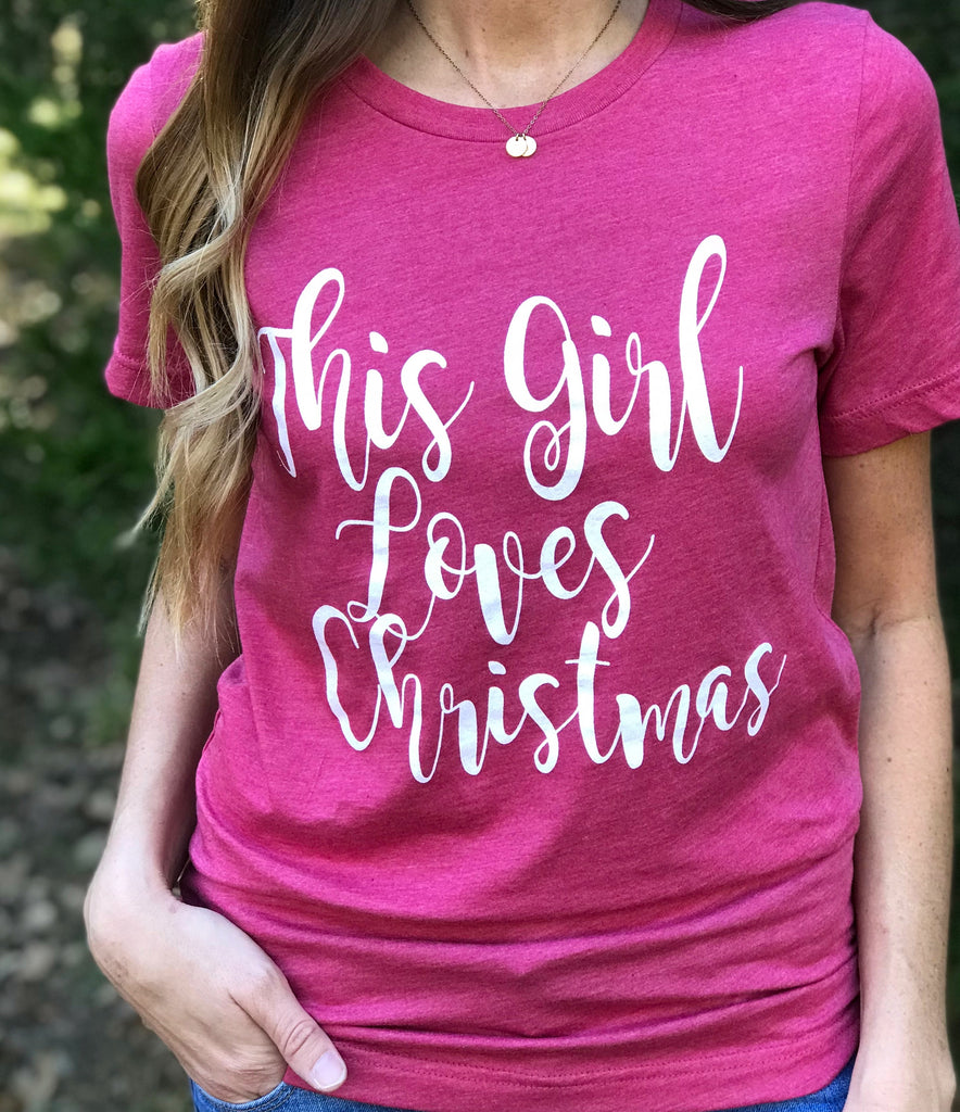 This Girl Loves Christmas T-Shirt Aunt Lillie Bells