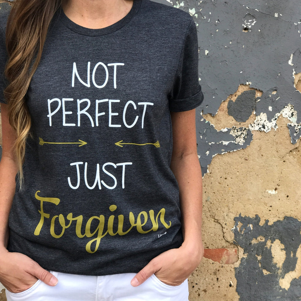 Not Perfect Just Forgiven T-shirt - Aunt Lillie Bells