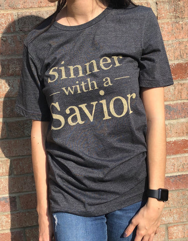 Sinner with a Savior Tee