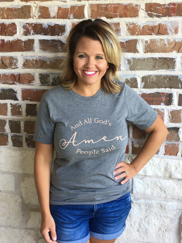 All Gods People Said Amen T-shirt in our texas boutique