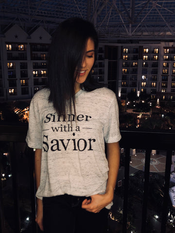 Sinner with a Savior T- Shirt