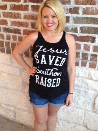 Jesus Saved Southern Raised Tank - Aunt Lillie Bells