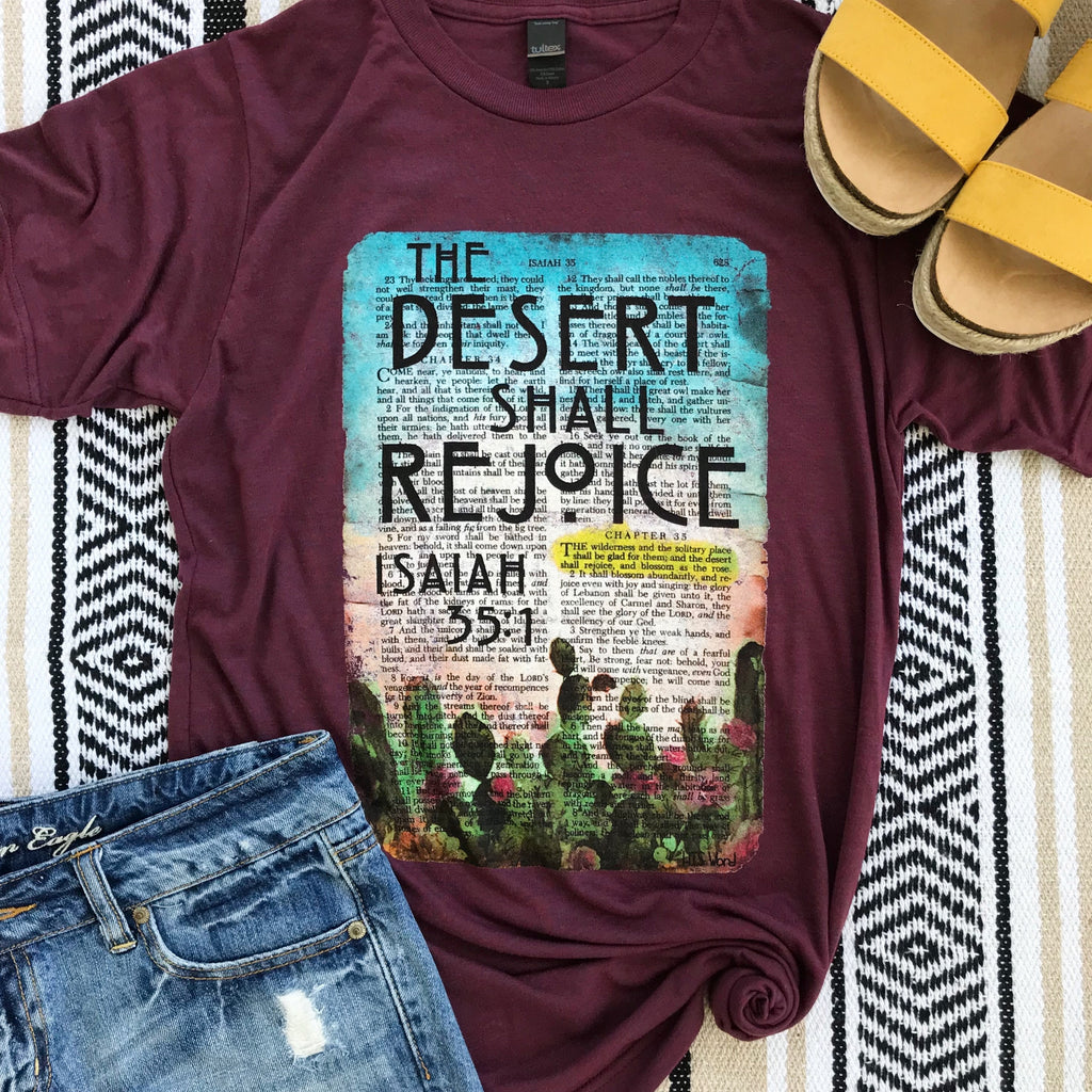 The Desert Shall Rejoice T- Shirt Aunt Lillie Bells