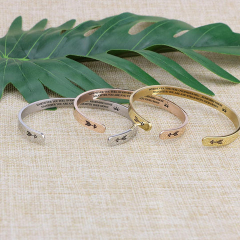 """Three offset bracelets that say """"Whenever you feel overwhelmed... remember whose daughter you are and straighten your crown."""""""