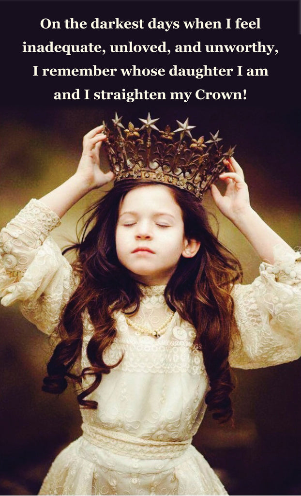 Daughter Stand Tall and straighten her Crown quote
