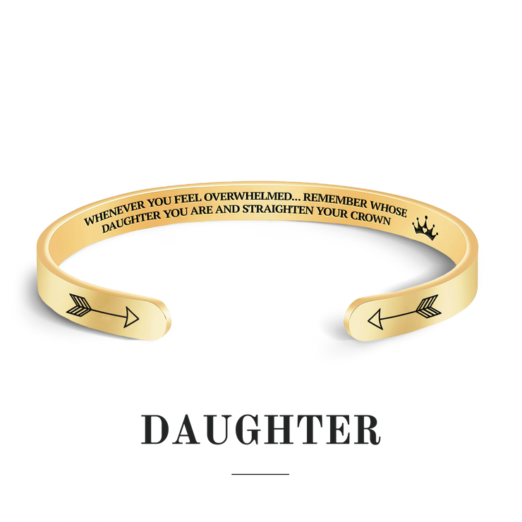 Remember whose daughter you are and straighten your crown bracelet with gold plating