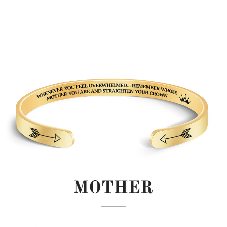 Remember whose mother you are and straighten your crown bracelet with gold plating