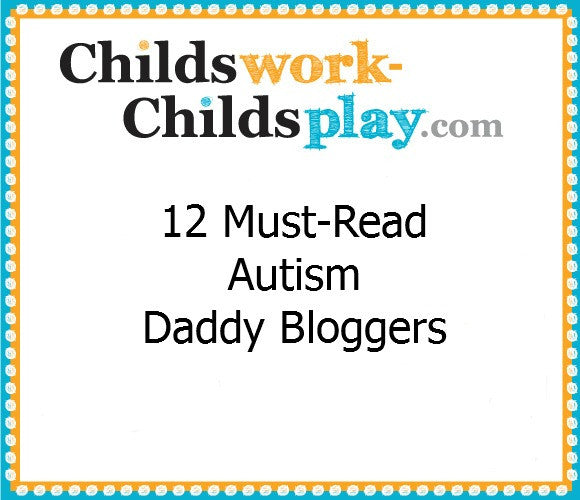 Autism Daddy Bloggers