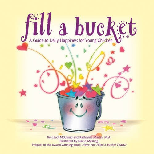 Fill a Bucket: A Guide to Daily Happiness for Young Children product image