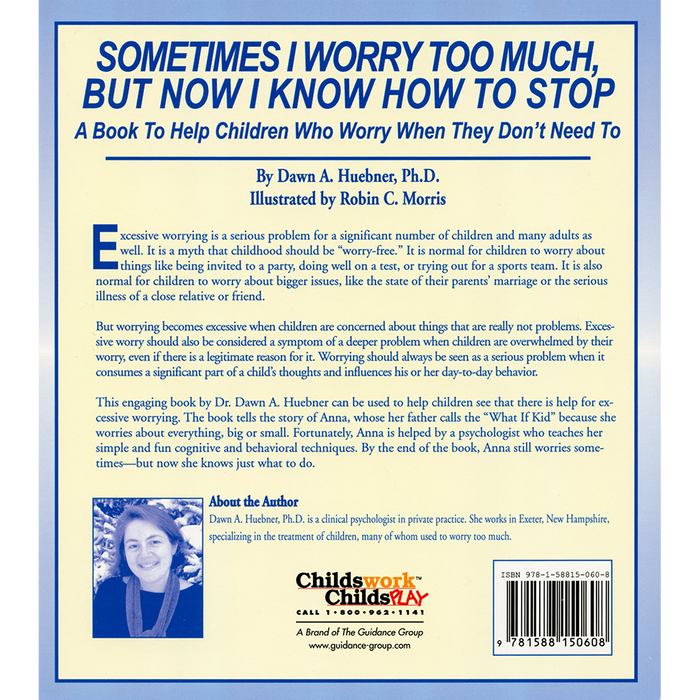 Sometimes I Worry Too Much But Now I Know How to Stop Book: A Book to Help Children